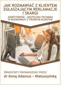 Asertywność w reklamacjach_Anna Adamus Matuszyńska_opis szkolenia