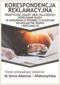Korespondencja reklamacyjna_Anna Adamus Matuszyńska_opis szkolenia
