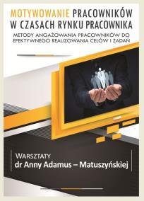 Motywowanie pracowników_Anna Adamus Matuszyńska_opis szkolenia