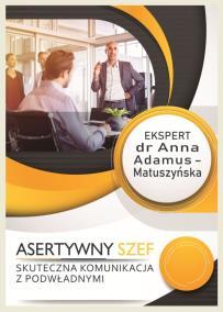 Asertywne rozmowy szefa_Anna Adamus Matuszyńska_opis szkolenia