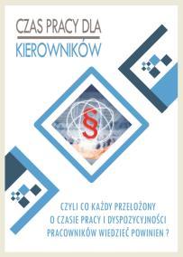 Czas pracy dla kierowniów_co każdy kierownik o czasie pracy pracownikw wiedzieć powinien_Grzegorz Orłowski_opis szkolenia