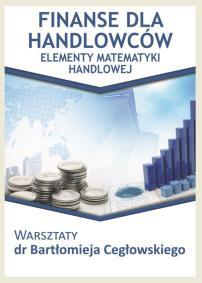 Finanse dla Handllowców_Bartłomiej Cegłowski_opis szkolenia