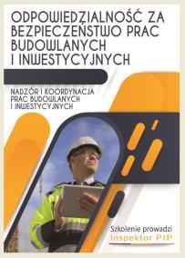 Nadzór prac budowlanych i inwestycyjnych_opis szkolenia