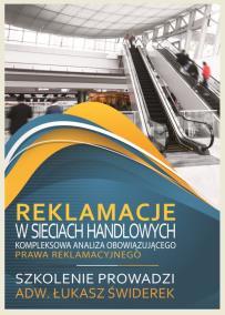 Reklamacje w sieciach handlowych_Lukasz Świderek_opis szkolenia