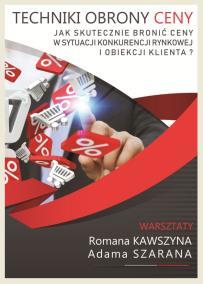 Techniki obrony ceny_Romasz Kawszyn_Adam Szaran_opis szkolenia