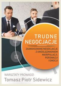 Zaawansowane_trudne negocjacje_Tomasz Sidewicz_opis szkolenia