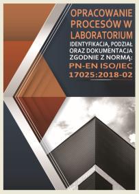 OPRACOWANIE PROCESÓW W LABORATORIUM zgodnie z normą PN-EN ISO/IEC 17025:2018-02_opis szkolenia