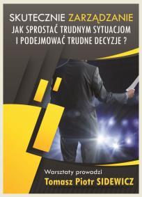 SKuteczne zarządzanie_Szkolenie_Tomasz Sidewicz_opis