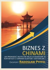 Biznes z Chinami_Radoslaw pyffel_opis szkolenia