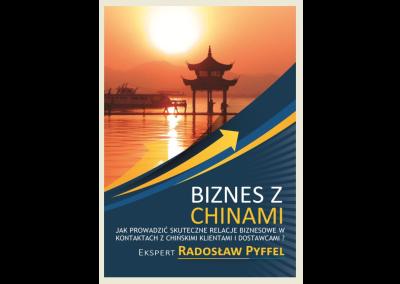 BIZNES Z CHINAMI. WSPÓŁPRACA , KOMUNIKACJA, NEGOCJACJE, ETYKIETA BIZNESOWA Z PARTNERAMI Z CHIN